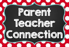 Parent Teacher Connection