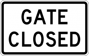 Gate closed